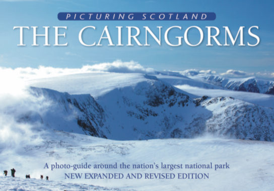Jacket of Picturing Scotland: The Cairngorms (2nd edition, Expanded and Revised)