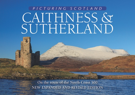 Jacket of Picturing Scotland: Caithness & Sutherland (2nd edition)