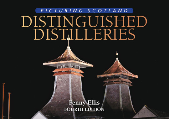 Jacket of Picturing Scotland: Distinguished Distilleries (3rd edition, Revised)