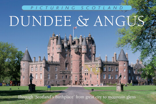 Jacket of Picturing Scotland: Dundee & Angus