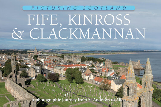 Jacket of Picturing Scotland: Fife, Kinross & Clackmannan