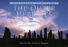 Jacket of Picturing Scotland: The Outer Hebrides (First Edition)