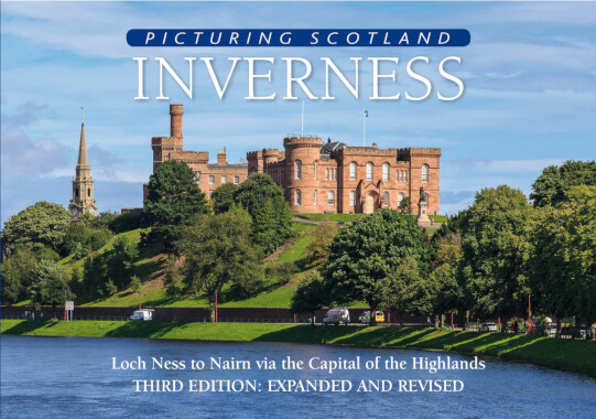 Jacket of Picturing Scotland: Inverness (3rd edition, Expanded and Revised)