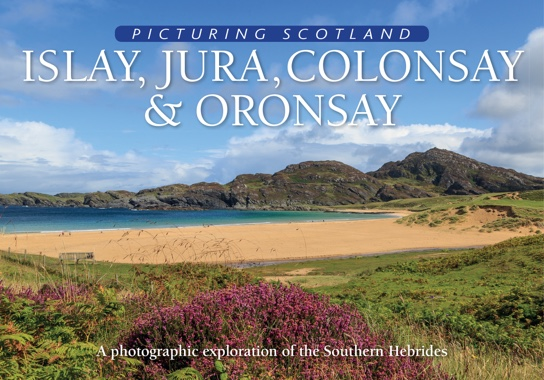 Jacket of Picturing Scotland: Islay, Jura, Colonsay & Oronsay