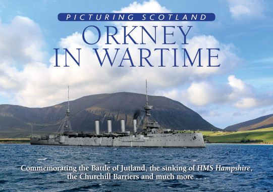 Jacket of Picturing Scotland: Orkney in Wartime