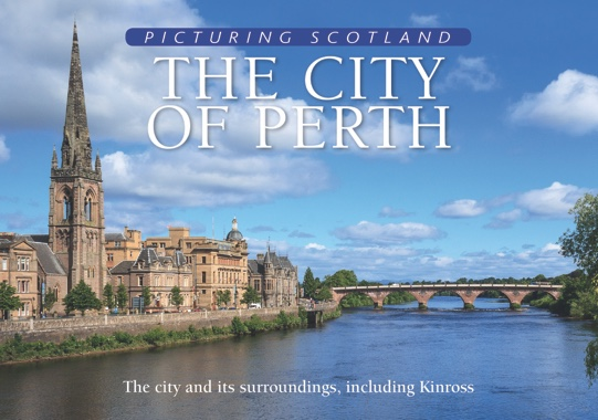 Jacket of Picturing Scotland: The City of Perth