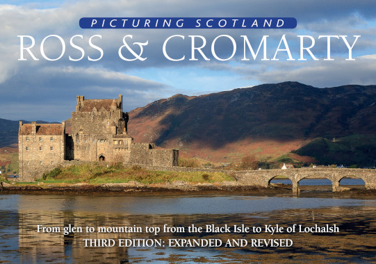 Jacket of Picturing Scotland: Ross & Cromarty (2nd edition, Expanded and Revised)