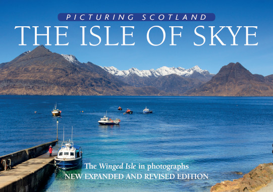Jacket of Picturing Scotland: The Isle of Skye (2nd edition, Expanded and Revised)
