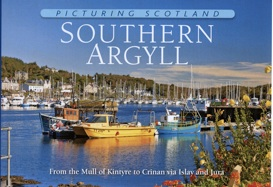 Jacket of Picturing Scotland: Southern Argyll